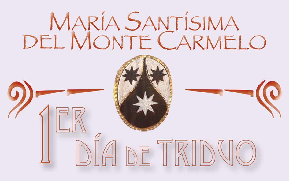 Triduo Ntra. Sra. del Carmen 1º Día