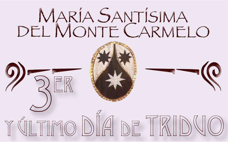 Triduo Ntra. Sra. del Carmen 3º Día
